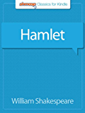 Hamlet: Complete Text with Integrated Study Guide from Shmoop