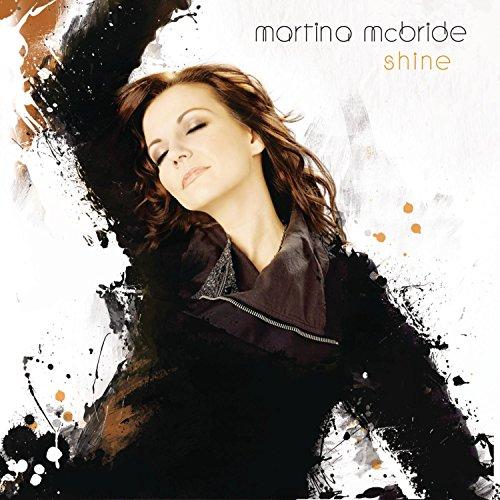 CD : Martina McBride - Shine (Sony Regular)