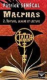 Malphas 2. Torture, luxure et lecture par Senécal