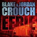 Eerie Audiobook by Jordan Crouch, Blake Crouch Narrated by Karen Chilton