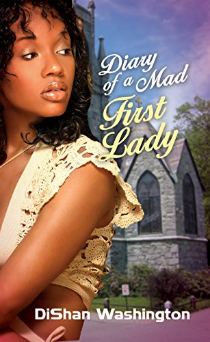 Diary of a Mad First Lady (Urban Renaissance)