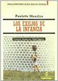 img - for Los Exilios de La Infancia (Spanish Edition) book / textbook / text book