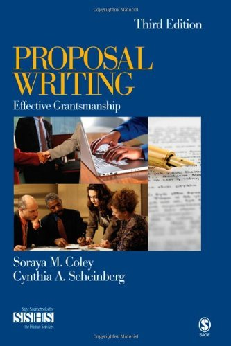 Proposal Writing Effective Grantsmanship by Coley, Soraya M., Scheinberg, Cynthia A. [SAGE Publications, Inc,2007] (Paperback) 3rd Edition