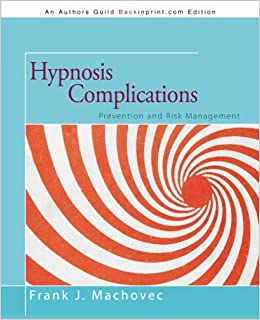 Book Hypnosis Complications: Prevention and Risk Management