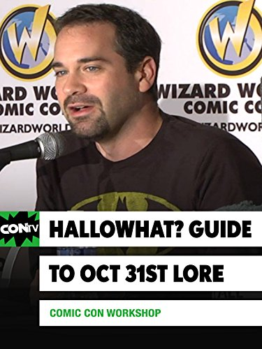 Comic Con Workshop: Hallowhat? Guide to Oct 31st Lore