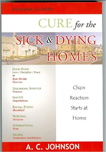 Cure For The Sick And Dying Homes
