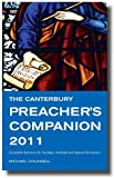 Canterbury Preacher's Companion 2011 Church Pulpit Yearbook, Michael Counsell, 1848250126