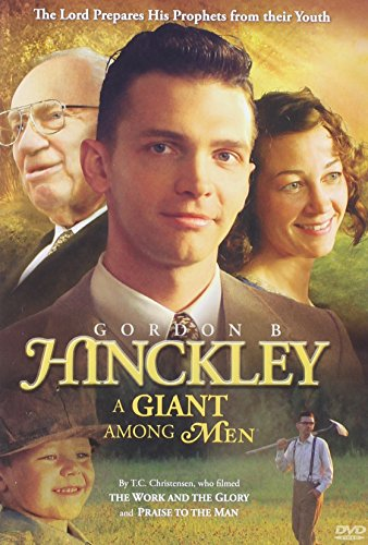 Gordon B. Hinckley: a Giant Among Men
