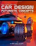 Car Design, Fernando F. Palma P, 1448618762