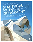 Statistical Methods for Geography : A Student's Guide, Rogerson, Peter A., 1446295737