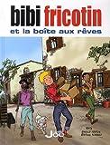 Bibi Fricotin et la boîte aux rêves