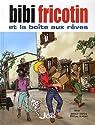 Bibi Fricotin et la boîte aux rêves par Forton