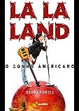 La La Land, o sonho americano