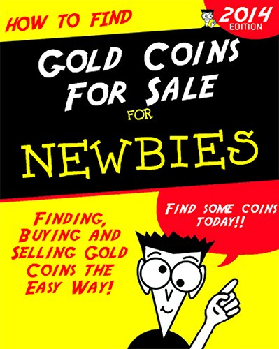 How To Find Gold Coins for Sale: Buying and Selling Gold
