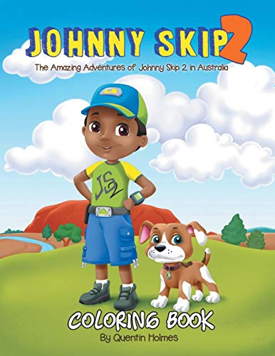 Johnny Skip 2 - Coloring Book: The Amazing Adventures of Johnny Skip 2 in Australia (multicultural book series for kids 3-to-6-years old)