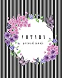 #8: Notary Record Book: Notary Public Logbook, Notary journal, Notary Public Journal, Notary Logbook, Notary Public Book (Book Record Journal) (Volume 4)