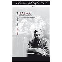 Halma (Benito Pérez Galdós): 3 (Clásicos del siglo