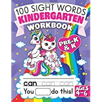 100 Sight Words Kindergarten Workbook Ages 4-6: A Whimsical Learn to Read & Write Adventure Activity Book for Kids with Unicorns, Mermaids, & More: Includes Flash Cards! (Sight Word Books for Kids)