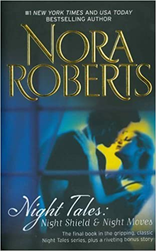 Night Tales: Night Shield & Night Moves: Night Shield\Night Moves by Nora Roberts (2010-03-30)