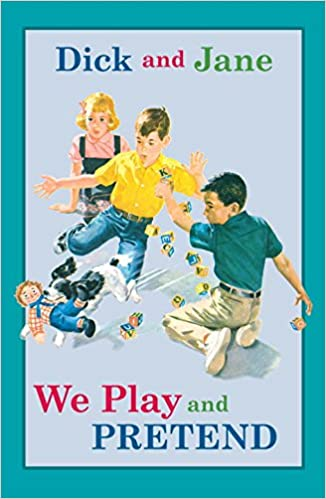 Dick and jane we play outside