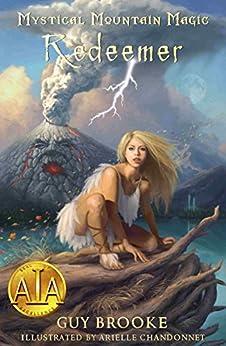 Mystical Mountain Magic: Redeemer by [Brooke, Guy]