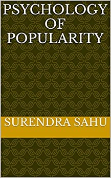 Psychology of Popularity by [sahu, surendra]