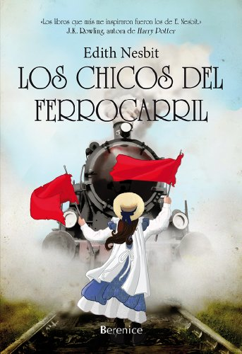 Los chicos del ferrocarril: 1 (Los libros de pan) (Spanish Edition)