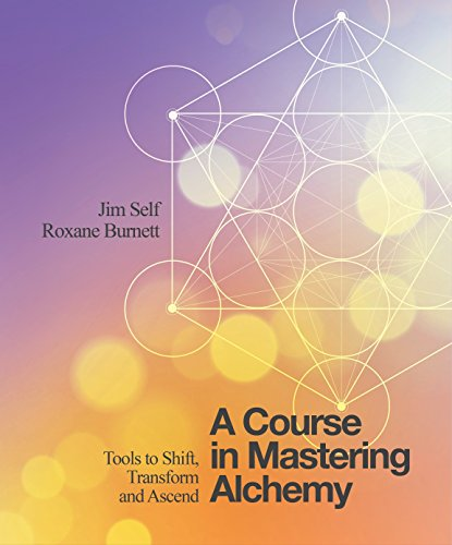 Read a course in mastering alchemy tools to shift transform and read a course in mastering alchemy tools to shift transform and ascend online book by jim self full supports all version of your device includes pdf fandeluxe Gallery