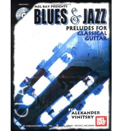- Blues & Jazz Preludes for Classical Guitar (Mixed media product) - Common