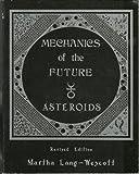 Mechanics of the Future, Martha Lang-Wescott, 0961985216