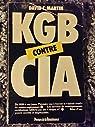 Kgb contre la cia par David C. Martin