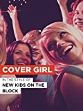 Cover Girl in the Style of 'New Kids On The Block'
