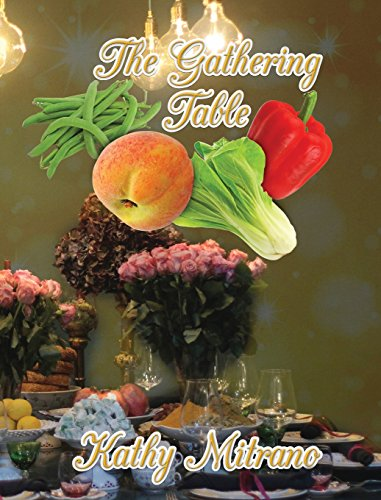 The Gathering Table by Kathy Mitrano