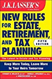 img - for JK Lasser's New Rules for Estate, Retirement, and Tax Planning by Stewart H. Welch III (2014-10-20) book / textbook / text book