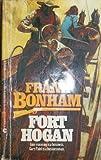 Fort Hogan, Frank Bonham, 044124856X