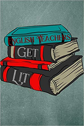 English Teachers Get Lit: Faculty Loungers: 9781723986024