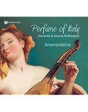 Artemandoline: Perfume of Italy - Concertos & Sonatas for Mandolin