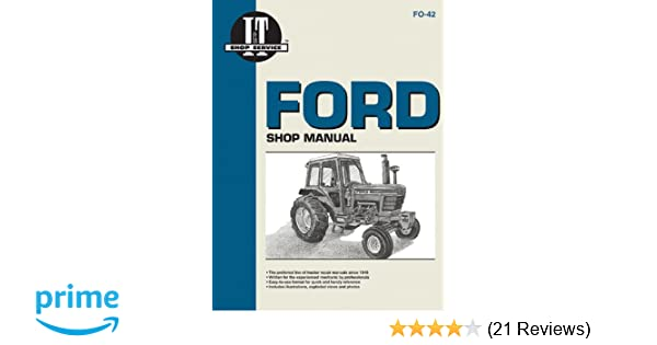 ford shop manual series 5000, 5600, 5610, 6600, 6610, 6700, 6710, 7000, 7600,  7610, 7700, 7710 (fo-42) (i & t shop service): penton staff: 9780872884229: