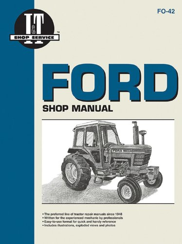 - Ford Shop Manual Series 5000, 5600, 5610, 6600, 6610, 6700, 6710, 7000, 7600, 7610, 7700, 7710 (Fo-42) (I & T Shop Service)