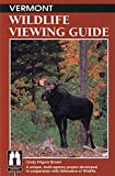 Vermont Wildlife Viewing Guide (Wildlife Viewing Guides Series)