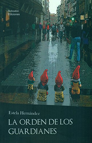 Descargar Libro La Orden De Los Guardianes De Estela Hernández Estela Hernández De Mingo