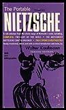 The Portable Nietzsche, Friedrich Wilhelm Nietzsche, 0670010626