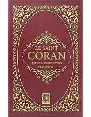 Le Saint Coran: Avec La Traduction Francaise