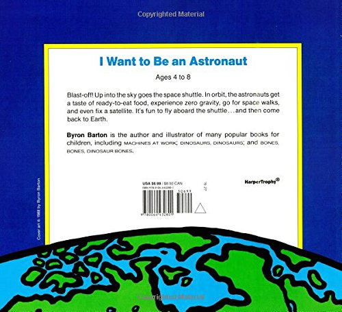 I Want to Be an Astronaut: Byron Barton: 9780064432801
