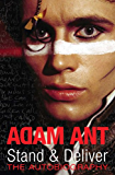 Stand and Deliver: My Autobiography