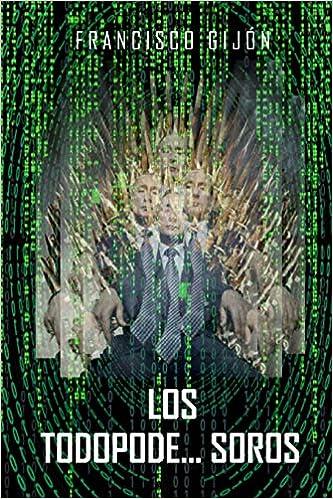 Amazon.com: Los Todopode...Soros (Spanish Edition ...