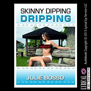 Skinny Dipping Dripping Audiobook