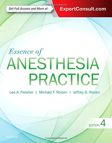 Essence of Anesthesia Practice, 4e by Elsevier
