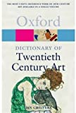 A Dictionary of Twentieth-Century Art, , 0192800922