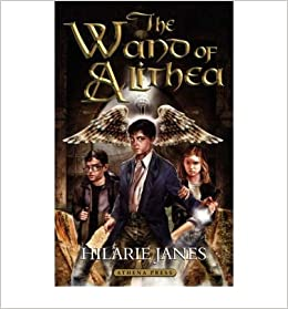 [ [ [ The Wand of Alithea [ THE WAND OF ALITHEA ] By Janes, Hilarie ( Author )Nov-20-2007
